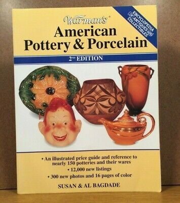 American Pottery Porcelain Identification Price Guide Warman's Collectors Book
