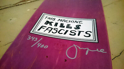 """JASON LEE SIGNED DECK LIMITED EDITION OF 400 """" THIS MACHINE KILLS FACISTS """" Vans"""