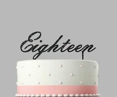 Birthday Acrylic Cake Decoration Eighteen 18th Glitter Topper.117
