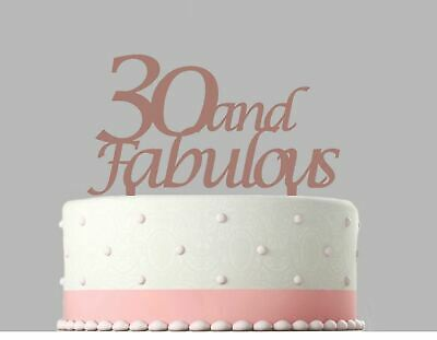 30 and Fabulous Birthday Rose Gold mirror Acrylic Decoration Cake Topper.166