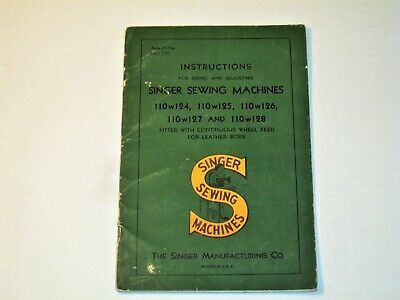 Vintage 1950 SINGER SEWING MACHINE Model # 110w124 to 110w128 Instruction Manual