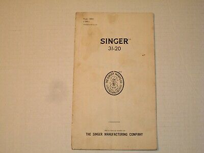 Vintage 1939 SINGER SEWING MACHINE Model No 31-20 Instruction Part Manual