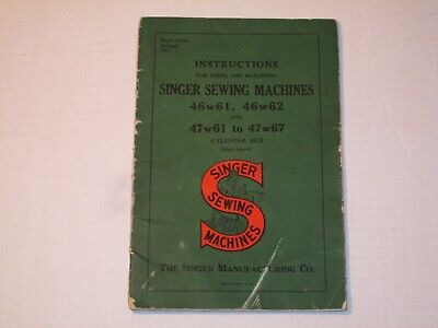 Vintage 1950 SINGER SEWING MACHINE Model No 46w61 to 47w67 Instructions Manual!