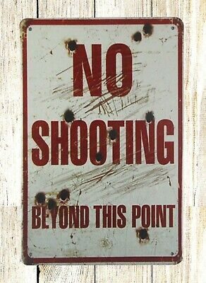 US SELLER- home decor stores No shooting beyond this point tin metal sign