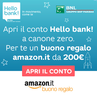 GRATIS Voucher AMAZON 200€ se apri conto gratuito Hello Bank + ulteriore regalo