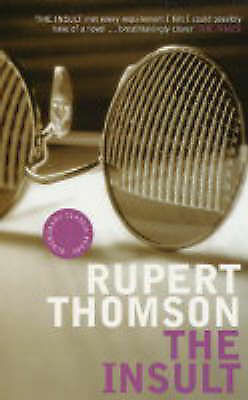 """""""AS NEW"""" The Insult (Bloomsbury Classic Reads), Thomson, Rupert, Book"""