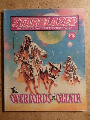 Starblazer Comic No.39: The Overlords Of Oltair. Space Fiction In Pictures 1980