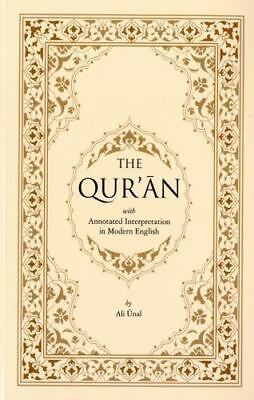 The Qur'an with Annotated Interpretation in Modern English Ali Unal