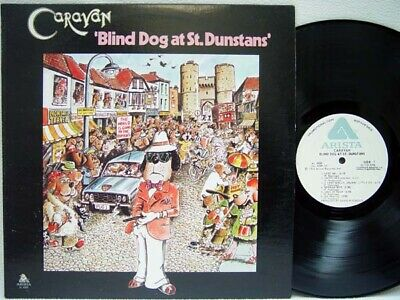 CARAVAN - Blind Dog at St. Dunstans' LP (RARE US White Label PROMO on ARISTA)