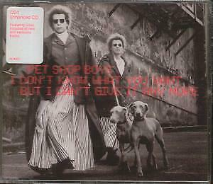 PET SHOP BOYS I Don't Know What You Want But I Can't Give It Any More CD UK