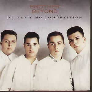 "BROTHER BEYOND He Ain't No Competition 7"" VINYL UK Parlophone 1988 B/W Call"