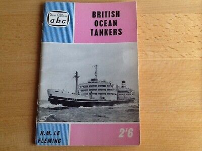 IAN ALLAN ABC Foreign Ocean Tankers by H M Le Fleming