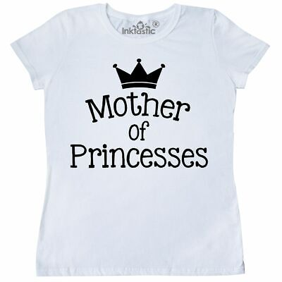 db47c9279266e Inktastic Mother Of A Princeses Women's T-Shirt Princess Mom Gift Mothers  Day