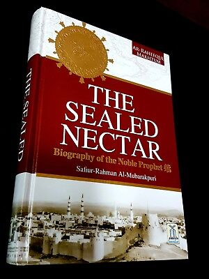 THE SEALED NECTAR. THE PROPHET BIOGRAPHY. By AL-Mubarakpuri in English DARSALAM