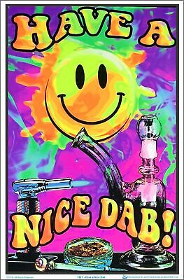 Have A Nice Dab Blacklight Poster 23 x 35