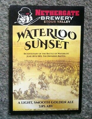 Beer pump clip badge front NETHERGATE brewery WATERLOO SUNSET cask ale