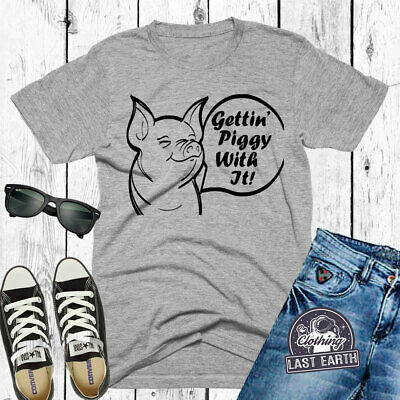 Getting Piggy With It Gettin/' Hanes Tagless Tee T-Shirt