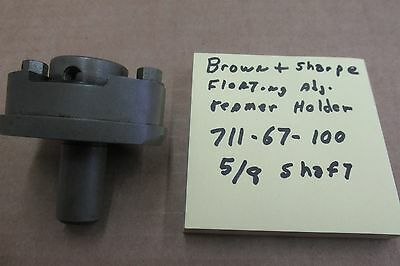 Brown & Sharpe 00 floating adjustable reamer holder