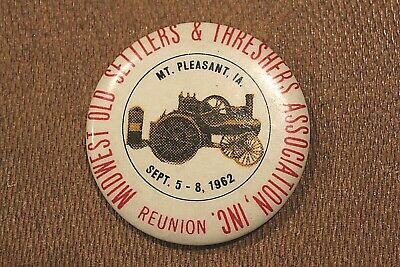Midwest Old Settlers and Threshers Association Reunion 1962 Pinback Button