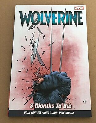 Wolverine 3 Months To Die - Graphic Novel Paperback