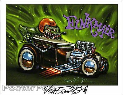 Von Franco Fink-Mair Signed 8.5x11 Print Hot Rod Rat Fink Lowbrow Painting