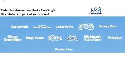 (2) 2 Tickets at Cedar Fair Amusement Parks - Two Single Day Admission E-tickets