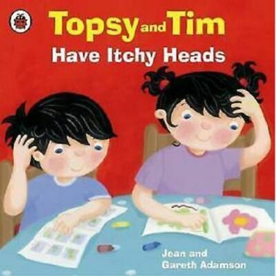 Preschool Story - Topsy & Tim First Experiences: TOPSY AND TIM HAVE ITCHY HEADS