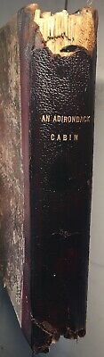 1800s rare • An Adirondack Cabin • 1st edition book‼️upstate new york vacation
