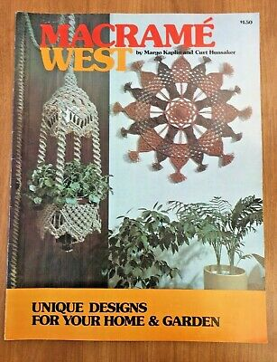 Macrame West Margo Kaplin Curt Hunsaker Vintage Pattern Instruction Book