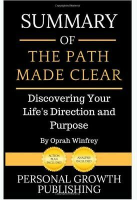 Summary of The Path Made Clear: Discovering Your Life's (Paperback-2019) r