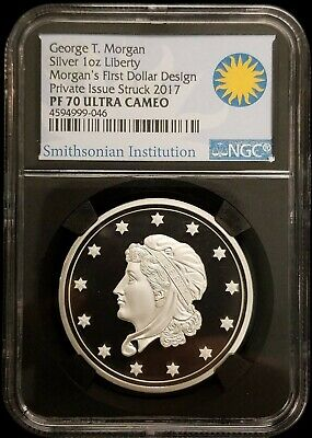 George T. Morgan First Dollar Design Issued 2017 Smithsonian 1oz Silver NGC PF70