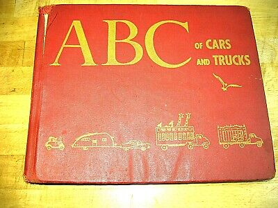 Vtg 1956 ABC Of Cars and Trucks Child's Book Hardcover Anne Alexander Doubleday