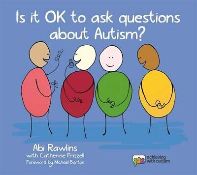 Is It OK to Ask Questions about Autism?