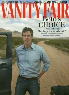 VANITY FAIR MAGAZINE - APRIL 2019 - BETO'S CHOICE - New Unread