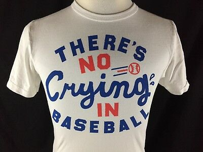 e7eab50f0 Theres No Crying In Baseball Homage Adult Small White T Shirt League Their  Own