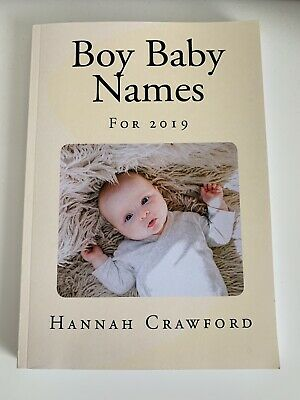 Baby Boy Names For 2019 By Hannah Crawford