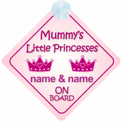 Mummys Little Princesses On Board Personalised Child/Baby Car Sign 2/Two Sisters
