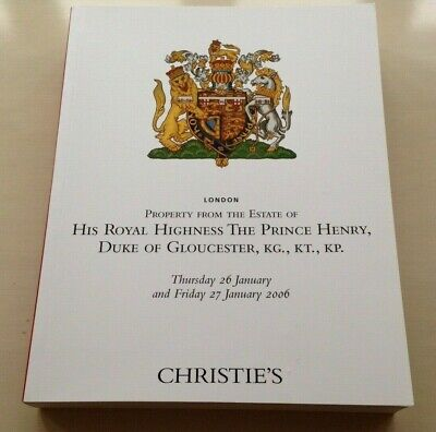 HRH Duke of Gloucester's Christies Auction Catalogue 2006 New