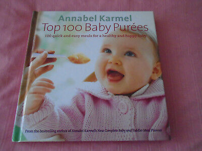 Top 100 baby Purees by Annabel Karmel: Recipe book: