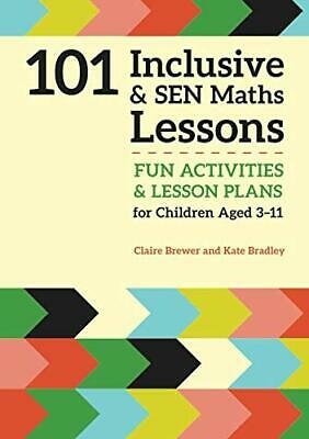 101 Inclusive and SEN Maths Lessons: Fun Activities and Lesson Plans for ...