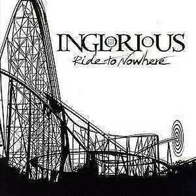 Inglorious - Ride To Nowhere NEW CD