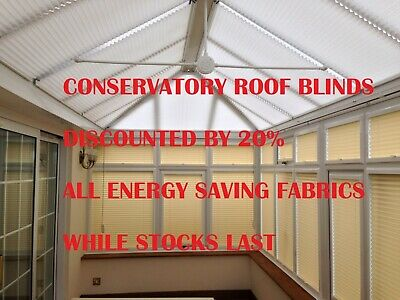 Conservatory Roof Blinds Pleated Energy Saving - Special Offer  - Save 20%