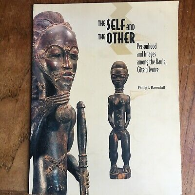 The Self And The Other Baule Cote D Ivoire Ravenhill Tribal Art Book