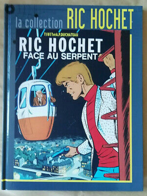 La Collection Ric Hochet T 8 Face au Serpent TIBET & DUCHATEAU éd Hachette rééd