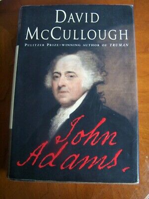John Adams by David McCullough (2001, Hardcover) SIGNED first printing