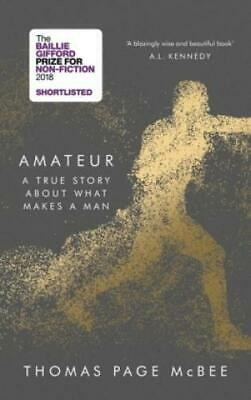 Amateur A True Story About What Makes a Man, Nominiert: The Baillie Gifford 5086