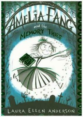 Amelia Fang and the Memory Thief  5182