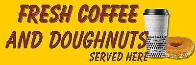 Fresh Coffee And Doughnuts PVC Printed Banner