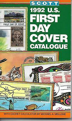 1992 U.S. First Day Cover Catalogue  By Michael A. Mellone