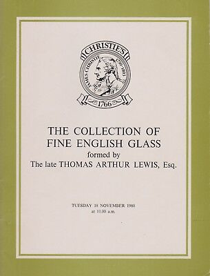 Fine English Glass: The Thomas Arthur Lewis Collection Auction Catalogue